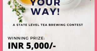 Brew Your Way- A State Level Tea Brewing Competition, Tezpur